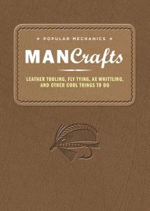 Popular Mechanics MANCrafts