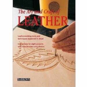 The Art and craft of leather - L'art du travail du cuir [66078-00]
