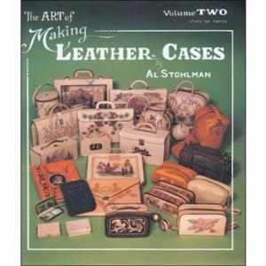 The Art of Making Leather Cases Vol 2 - L'art de créer des étuis de cuir Vol 2 [61941-02]
