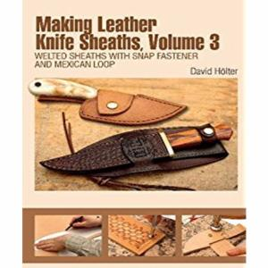 Making Leather Knife Sheaths - La Bible des Étuis de Couteaux - Vol3 [67966-03]